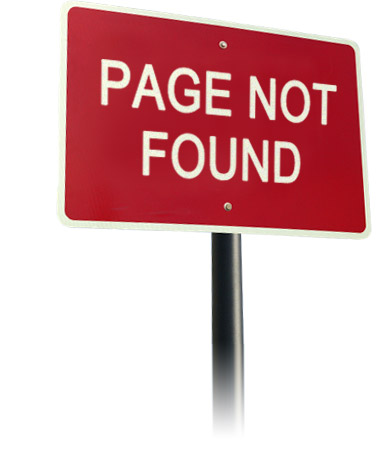 Our Apologies, We Can't Find the Page Your Looking For